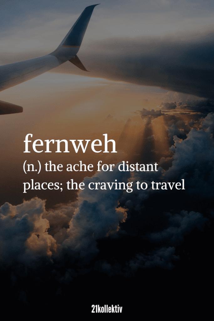 Fernweh, the ache for Distanz places; the craving to travel...   Täglich neue schöne Sprüche, tolle Zitate, inspirierende Lebensweisheiten und mehr!