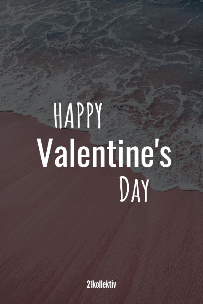 Happy Valentine's Day | Mehr unfassbar schöne Valentinstag Sprüche findest du auf unserem Blog #liebe #partnerschaft