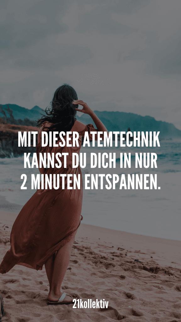 Die 2-Minuten-Methode, die dich entspannt, dir Energie verleiht und deinen Tag positiv verändern kann! | 21kollektiv | #stress #mediation #achtsamkeit #ruhe #entspannung