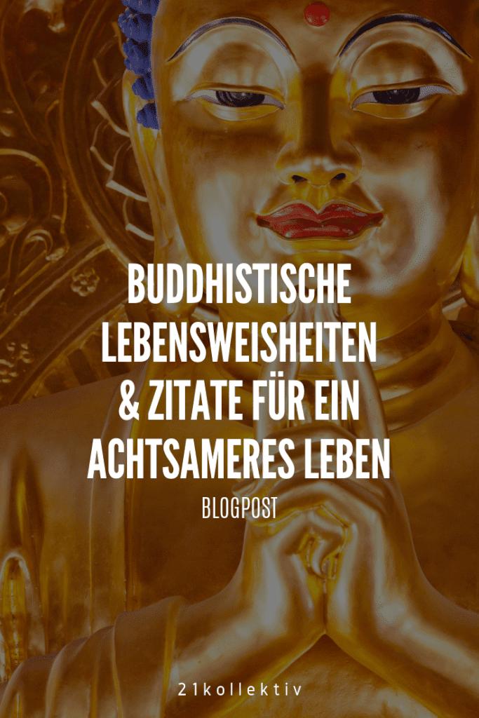 Buddhistische Lebensweisheiten für ein achtsameres Leben! #buddha #achtsamkeit #lebensweisheiten