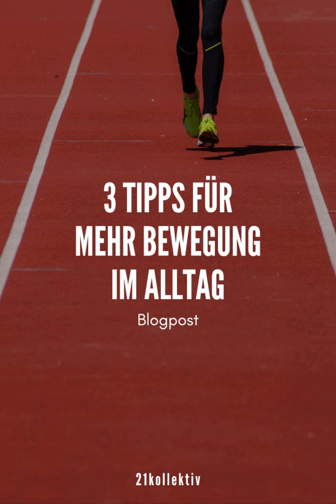 3 Tipps für mehr Bewegung im Alltag!
