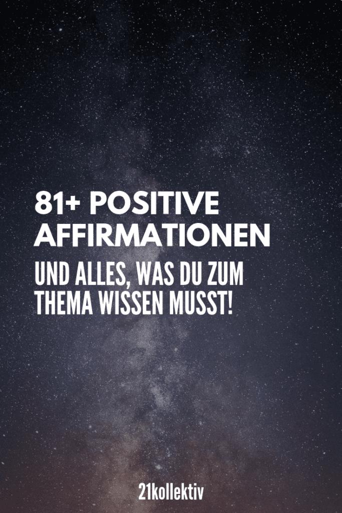 Der große Affirmationen-Guide! Alles, was du zum Thema wissen musst und mehr als 80 positive Affirmationen   21kollektiv