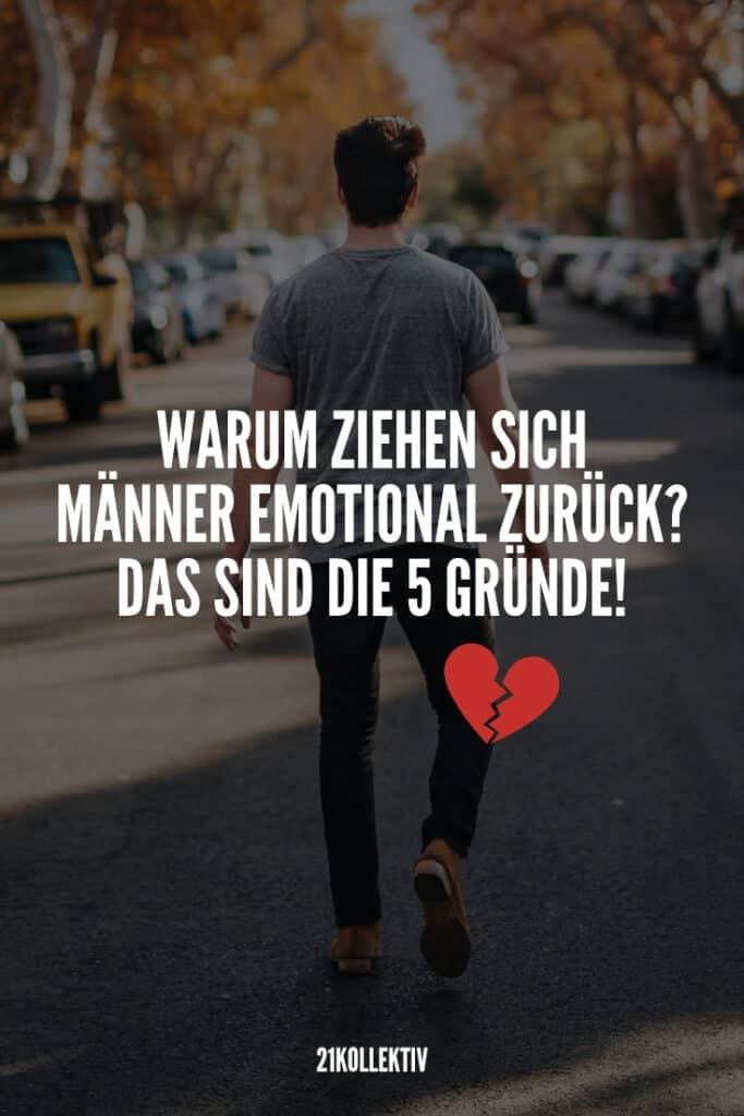 5 Gründe, warum Männer sich emotional zurückziehen | 21kollektiv