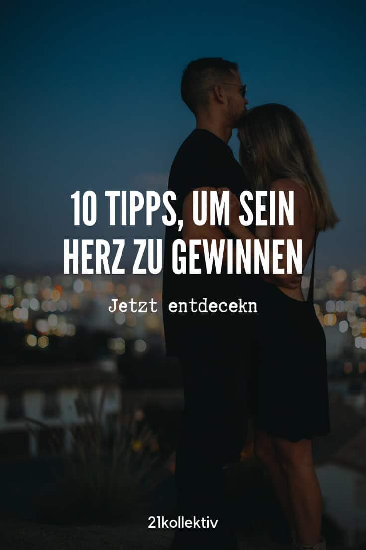10 Tipps, um das Herz eines Mannes zu gewinnen   21kollektiv   #liebe #dating