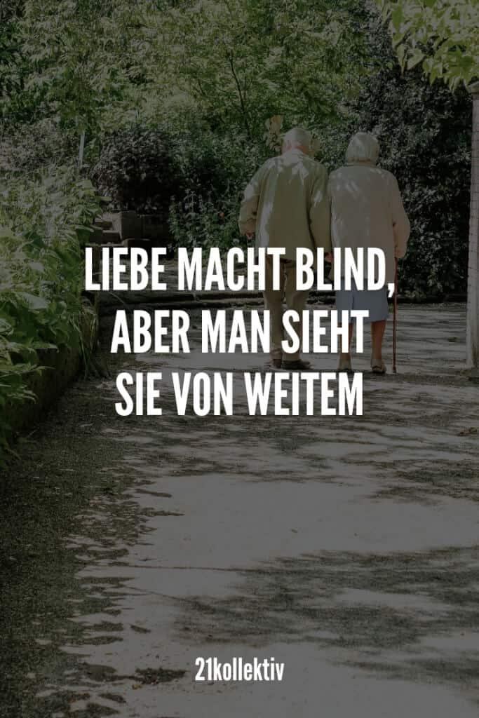 Liebe macht blind, aber man sieht sie von Weitem.   21kollektiv
