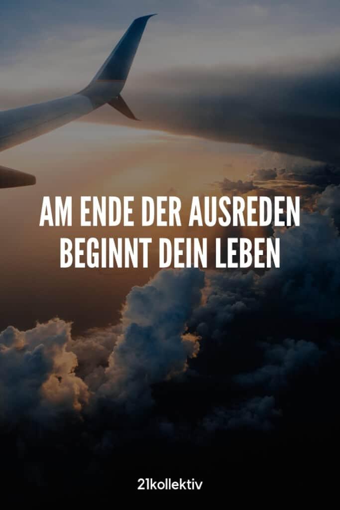 Am Ende der Ausreden beginnt dein Leben. #Motivation | 21kollektiv