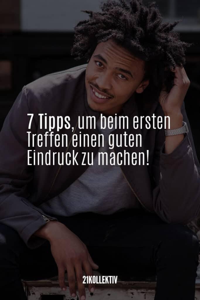 7 Tipps, wie du bei Männern einen guten ersten Eindruck machst | 21kollektiv