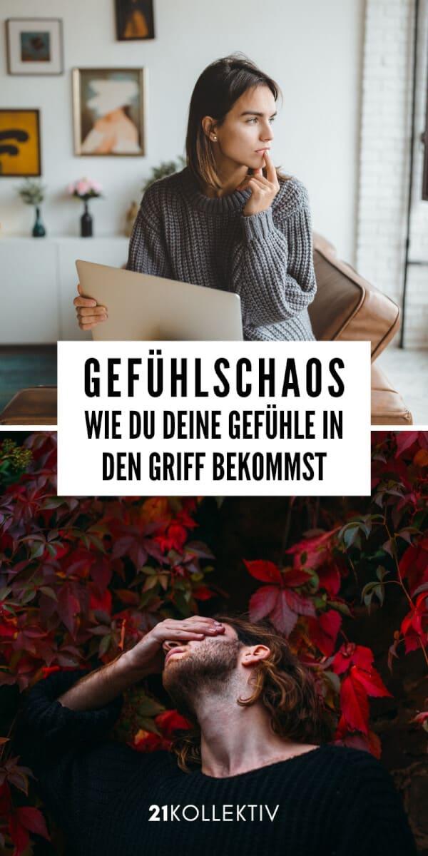 Gefühlschaos: Wie du deine Gefühle in den Griff bekommst   21kollektiv