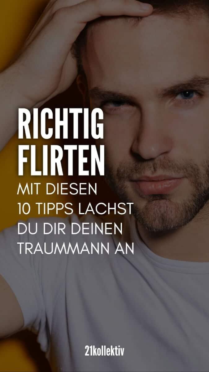 Richtig flirten: 10 Dating-Tipps für Frauen, die dich dem richtigen Kerl näher bringen | 21kollektiv