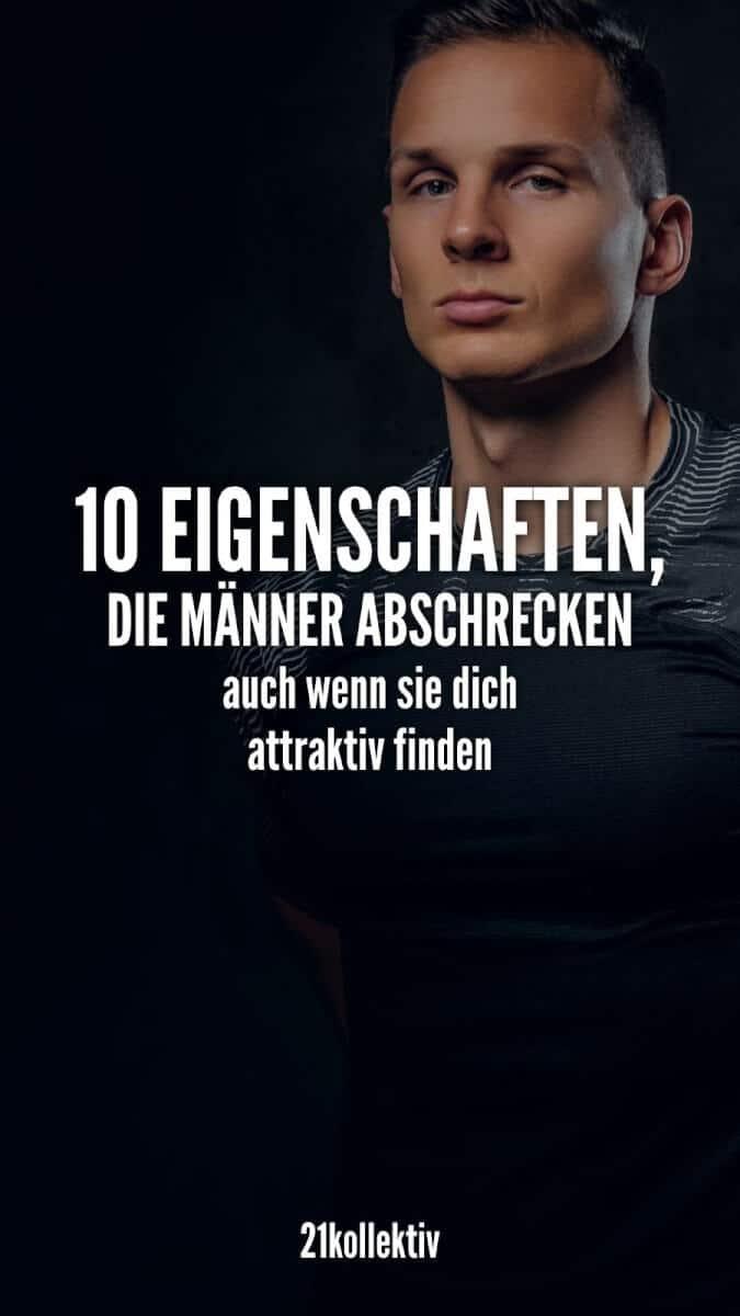 10 Eigenschaften, die alle Männer abschrecken, auch wenn sie dich attraktiv finden! | 21kollektiv
