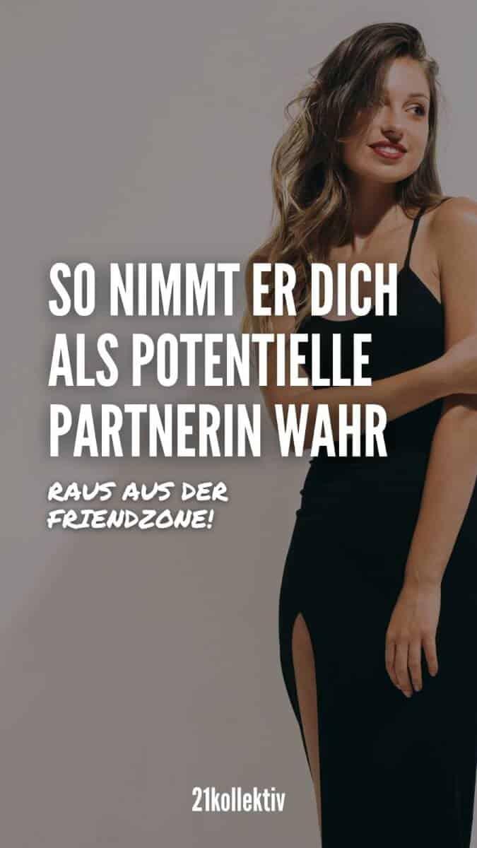 So nimmt er dich als potentielle Partnerin wahr... So geht's raus aus der Friendzone