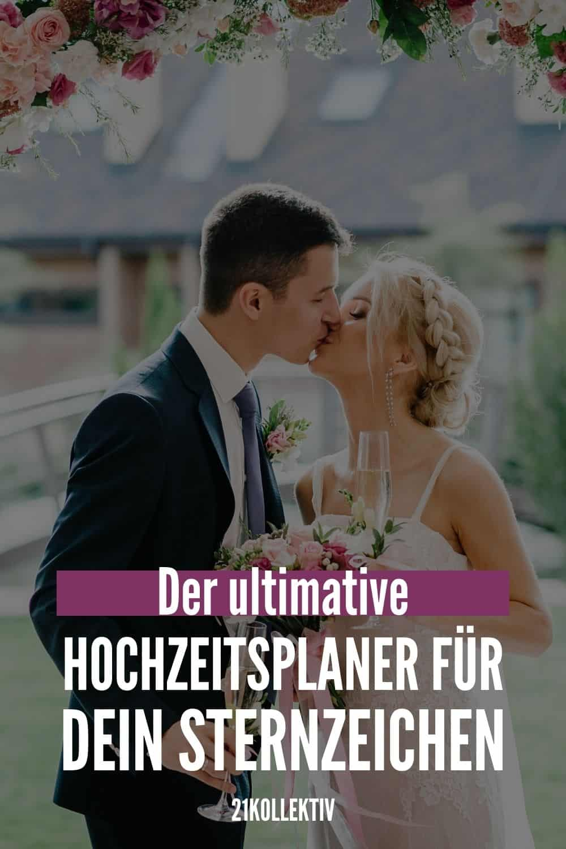 Der ultimative Hochzeitsplaner: Hör auf dein Sternzeichen, damit an deinem besonderen Tag alles stimmt!