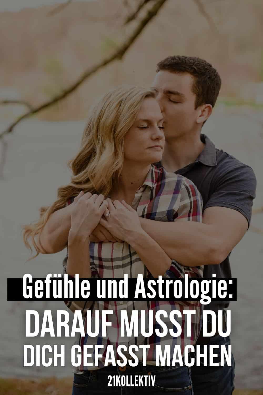 Gefühle und Astrologie: Darauf musst du dich gefasst machen