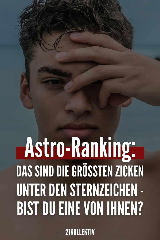 Astro-Ranking: DAS sind die größten Zicken unter den Sternzeichen - bist du eine von ihnen?