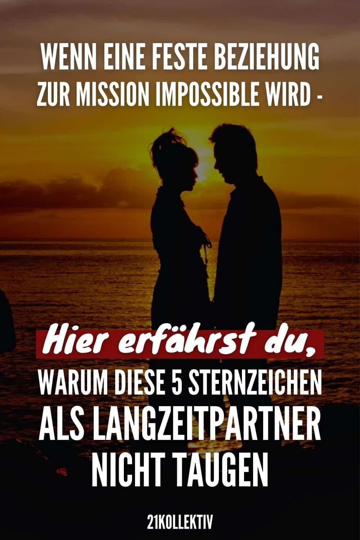 Wenn eine feste Beziehung zur Mission Impossible wird - Hier erfährst du, warum diese 5 Sternzeichen als Langzeitpartner nicht taugen