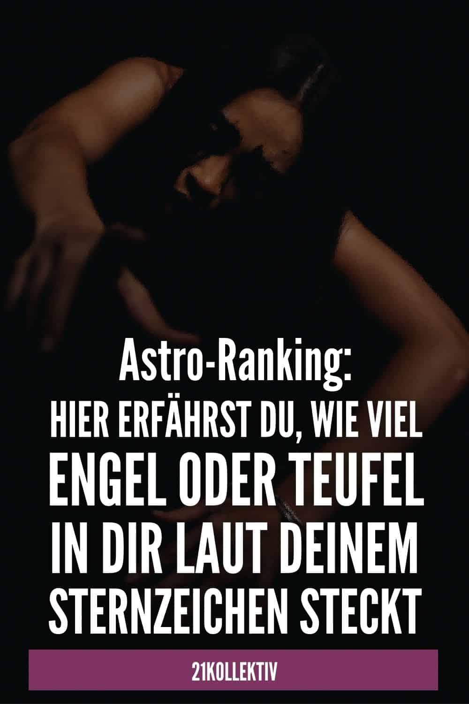 Astro-Ranking: Hier erfährst du, wie viel Engel oder Teufel in dir laut deinem Sternzeichen steckt
