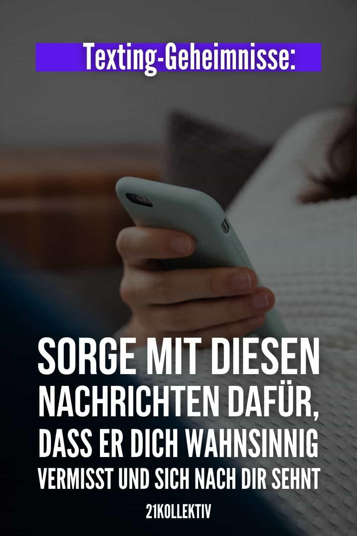 Texting-Geheimnisse: Sorge mit DIESEN Nachrichten dafür, dass er dich wahnsinnig vermisst und sich nach dir sehnt