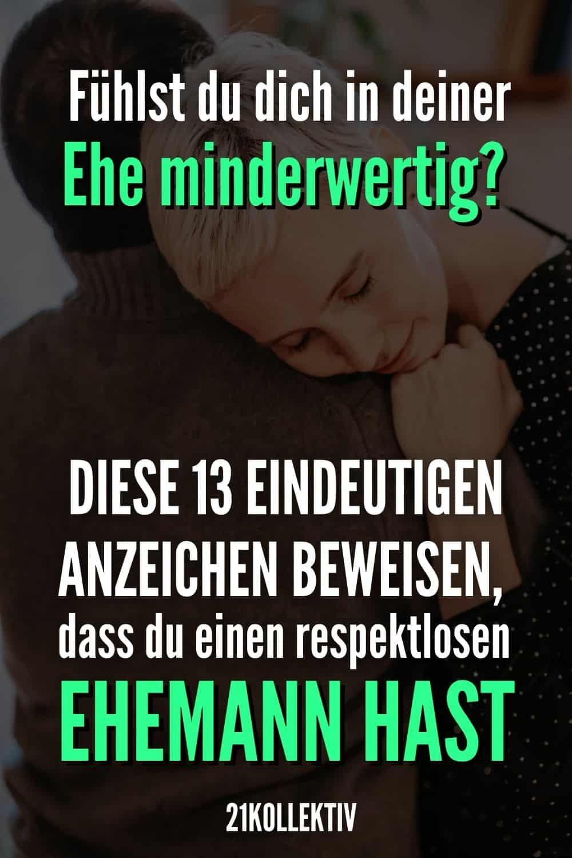 Fühlst du dich in deiner Ehe minderwertig? DIESE 13 eindeutigen Anzeichen beweisen, dass du einen respektlosen Ehemann hast