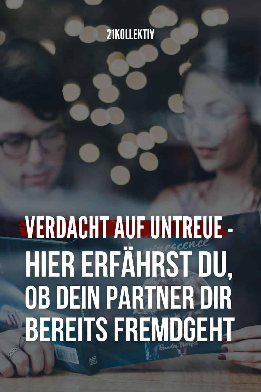 Verdacht auf Untreue - Hier erfährst du, ob dein Partner dir bereits fremdgeht
