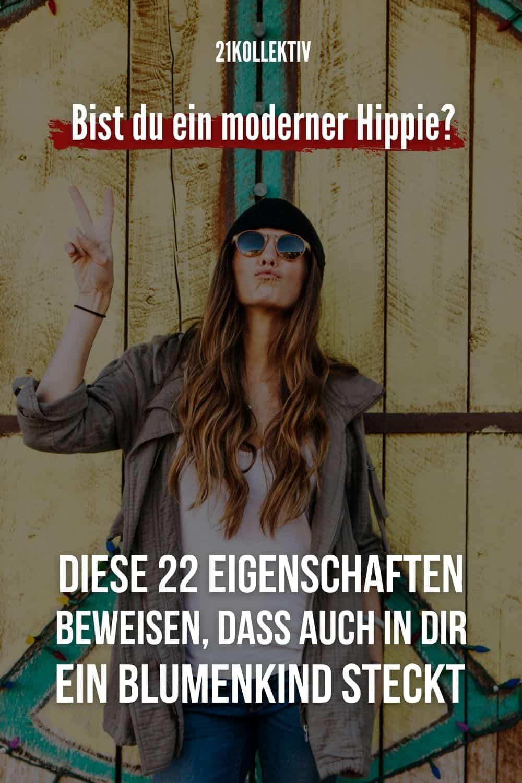 Bist du ein moderner Hippie? DIESE 22 Eigenschaften beweisen, dass auch in dir ein Blumenkind steckt