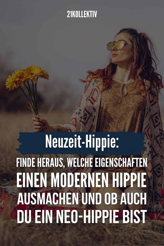 Neuzeit-Hippie: Finde heraus, welche Eigenschaften einen modernen Hippie ausmachen und ob auch du ein Neo-Hippie bist